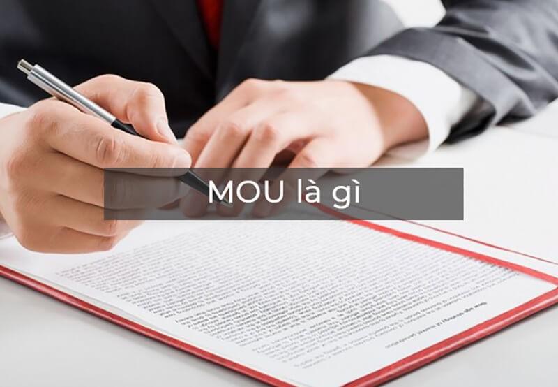 MOU là gì? Khác nhau giữa MOU và hợp đồng chính thức.
