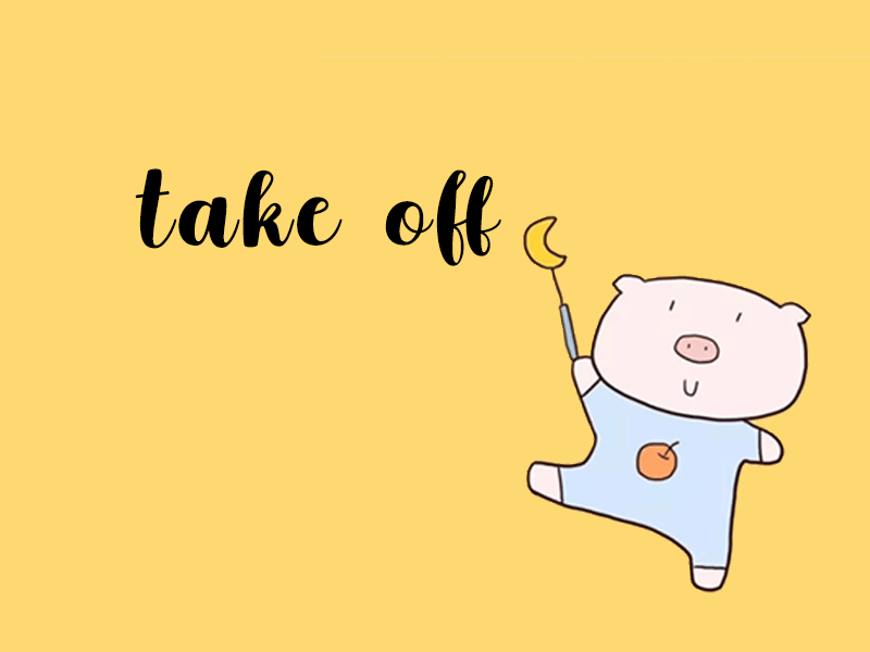 """Take Off có nghĩa là gì ? Cách dùng từ """"Take Off"""""""